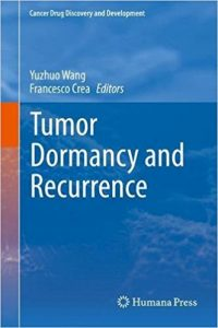Tumor Dormancy and Recurrence Ebook