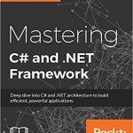 Mastering C# and .NET Framework Ebook