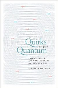 Quirks of the Quantum : Postmodernism and Contemporary American Fiction
