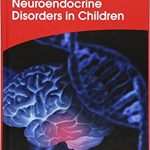 Neuroendocrine Disorders in Children
