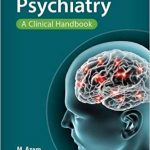 Psychiatry: A Clinical Handbook