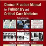 Clinical Practice Manual for Pulmonary and Critical Care Medicine Ebook