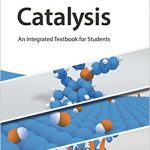 Catalysis An Integrated Textbook Ebook