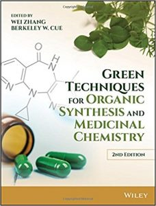 Green Techniques for Organic Synthesis and Medicinal Chemistry Ebook