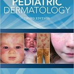 Color Atlas & Synopsis of Pediatric Dermatology, Third Edition Ebook