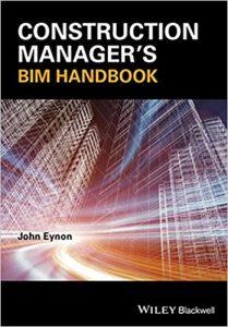 Construction Manager's BIM Handbook Ebook