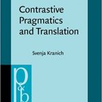 Contrastive Pragmatics and Translation Ebook