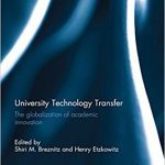 University Technology Transfer: The globalization of academic innovation Ebook