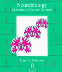 Neurobiology: Molecules, Cells and Systems Ebook