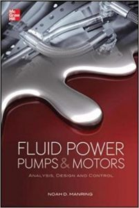 Fluid Power Pumps and Motors: Analysis, Design and Control Ebook