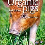 Nutrition and Feeding of Organic Pigs 2nd Edition Ebook