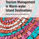 Tourism management in warm-water island destinations: systems and strategies Ebook
