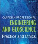 Canadian Professional Engineering and Geoscience: Practice and Ethics 6edition eBOOK