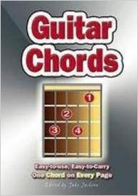 GUITAR CHORDS : Easy-to-use, Easy-to-carry. One Chord on EVERY Page.: Easy-to-use, Easy-to-carry. One Chord on EVERY Page Ebook